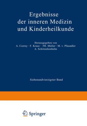 Pfaundler / Pfaundler / Schittenhelm | Ergebnisse der Inneren Medizin und Kinderheilkunde | Buch | sack.de