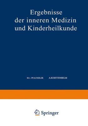 Pfaundler / Pfaundler / Czerny | Ergebnisse der Inneren Medizin und Kinderheilkunde | Buch | sack.de