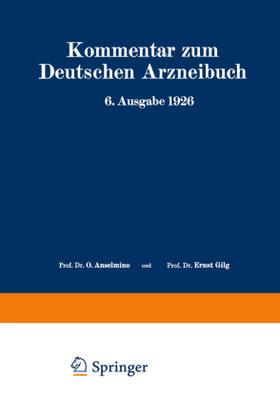 Brandt / Braun / Brieger | Kommentar zum Deutschen Arzneibuch 6. Ausgabe 1926 | Buch | sack.de
