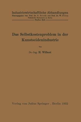 Wilbert / Prion | Das Selbstkostenproblem in der Kunstseidenindustrie | Buch | sack.de