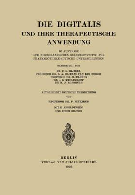 Bijlsma / Bergh / Magnus | Die Digitalis und Ihre Therapeutische Anwendung | Buch | sack.de