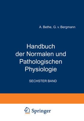 Bethe / Bergmann / Embden   Handbuch der Normalen und Pathologischen Physiologie   Buch   sack.de