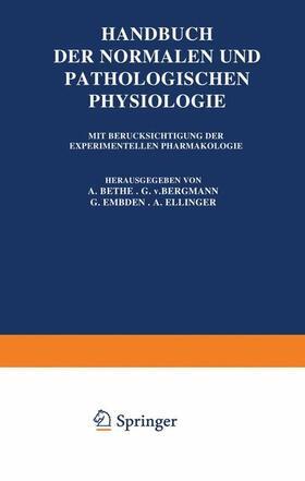 Bethe / Embden / Ellinger | Handbuch der Normalen und Pathologischen Physiologie, 2 Tle. | Buch | sack.de
