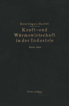 Gerbel / Reutlinger | Kraft- und Wärmewirtschaft in der Industrie | Buch | sack.de