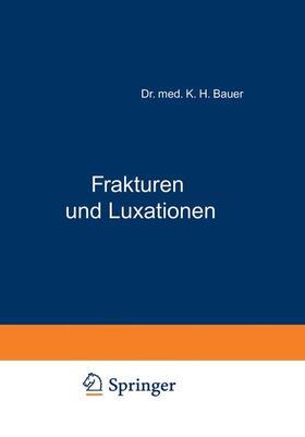 Bauer   Frakturen und Luxationen   Buch   sack.de