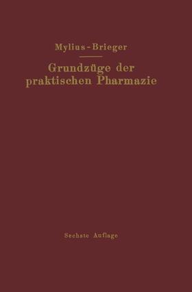 Brieger | Grundzüge der praktischen Pharmazie | Buch | sack.de