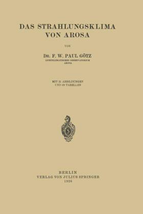 Götz   Das Strahlungsklima von Arosa   Buch   sack.de