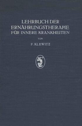 Klewitz   Lehrbuch der Ernährungstherapie für Innere Krankheiten   Buch   sack.de