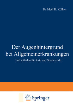 Köllner   Der Augenhintergrund bei Allgemeinerkrankungen   Buch   sack.de