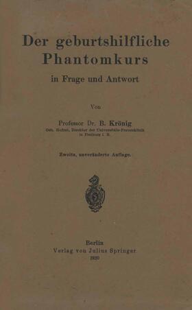 Krönig | Der geburtshilfliche Phantomkurs in Frage und Antwort | Buch | sack.de
