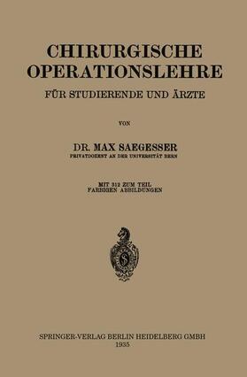 Saegesser   Chirurgische Operationslehre   Buch   sack.de