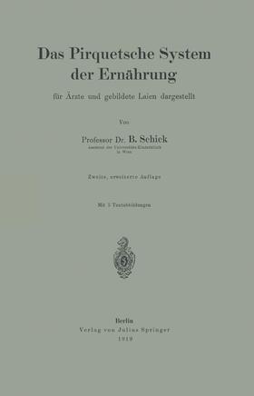 Schick | Das Pirquetsche System der Ernährung | Buch | sack.de