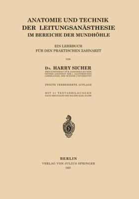 Sicher | Anatomie und Technik der Leitungsanästhesie im Bereiche der Mundhöhle | Buch | sack.de