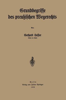 Lassar | Grundbegriffe des preußischen Wegerechts | Buch | sack.de