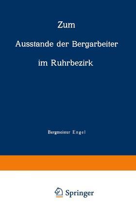 Engel | Zum Ausstande der Bergarbeiter im Ruhrbezirk | Buch | sack.de