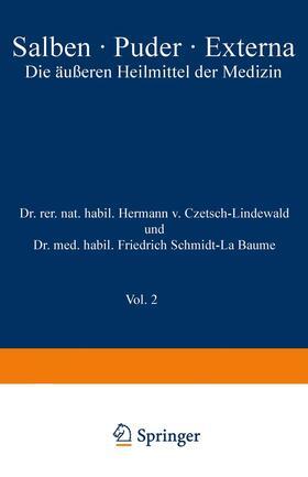 Schmidt-La Baume / Jäger / Czetsch-Lindenwald | Salben · Puder · Externa | Buch | sack.de