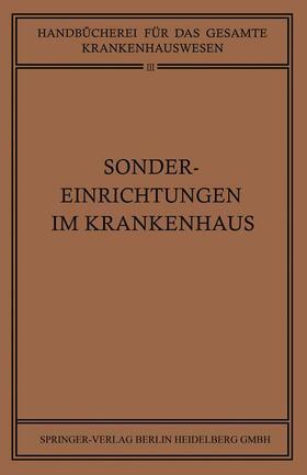 Braun / Clauberg / Goldmann | Sondereinrichtungen im Krankenhaus | Buch | sack.de