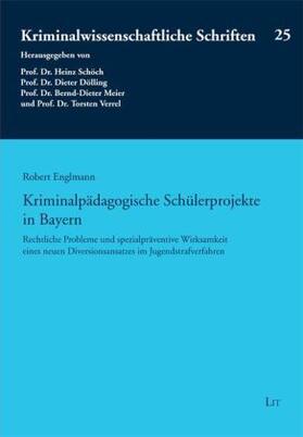 Englmann | Kriminalpädagogische Schülerprojekte in Bayern | Buch | sack.de