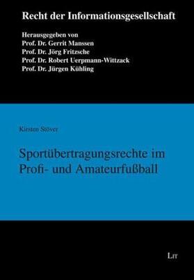 Stöver | Sportübertragungsrechte im Profi- und Amateurfußball | Buch | sack.de