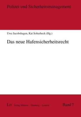 Jacobshagen / Solterbeck   Das neue Hafensicherheitsrecht   Buch   sack.de
