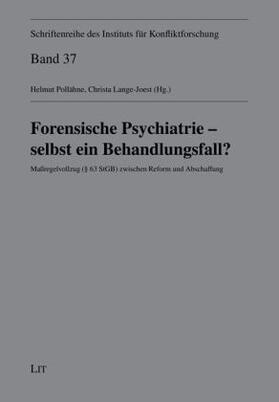 Forensische Psychiatrie - selbst ein Behandlungsfall? | Buch | sack.de