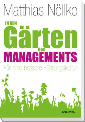 Nöllke | In den Gärten des Managements | Buch | sack.de