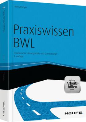 Geyer | Praxiswissen BWL - inkl. Arbeitshilfen online | Buch | sack.de