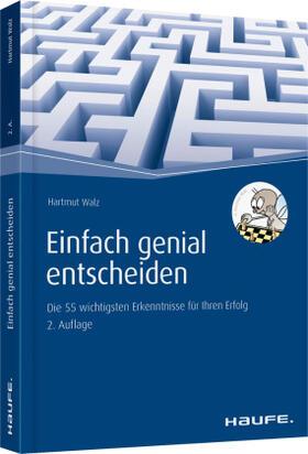 Walz | Einfach genial entscheiden | Buch | sack.de