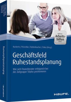 Kuckertz / Perschke / Rottenbacher | Geschäftsfeld Ruhestandsplanung - inkl. Arbeitshilfen online | E-Book | sack.de