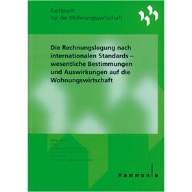 Die Rechnungslegung nach internationalen Standards | Buch | sack.de
