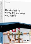 Huss |  Haustechnik für Verwalter, Vermieter und Makler - inkl. Arbeitshilfen online | Buch |  Sack Fachmedien