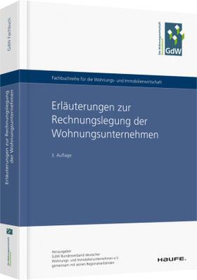 Wohnungs- und Immobilienunternehmen e.V. | Erläuterungen zur Rechnungslegung der Wohnungsunternehmen | Buch | sack.de