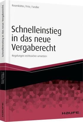 Rosenkötter / Fritz / Seidler | Schnelleinstieg in das neue Vergaberecht | Buch | sack.de