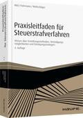Hild / Fuhrmann / Wollschläger |  Praxisleitfaden für Steuerstrafverfahren | Buch |  Sack Fachmedien