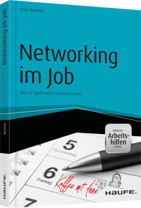 Brenner   Networking im Job - inkl. Arbeitshilfen online   Buch   sack.de