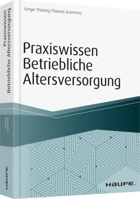 Thüsing / Granetzny | Praxiswissen Betriebliche Altersversorgung | Buch | sack.de