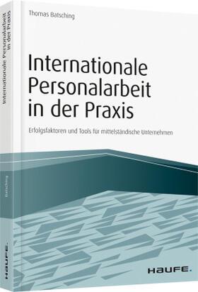 Batsching | Internationale Personalarbeit in der Praxis | Buch | Sack Fachmedien