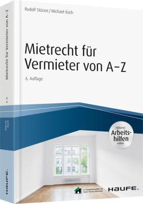 Stürzer / Koch | Mietrecht für Vermieter von A-Z | Buch | sack.de
