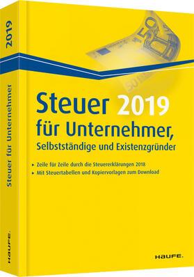 Dittmann / Haderer / Happe | Steuer 2019 für Unternehmer, Selbstständige und Existenzgründer | Buch | sack.de
