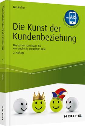 Hafner | Die Kunst der Kundenbeziehung | Buch | sack.de