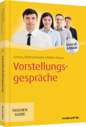Lorenz / Rohrschneider / Müller-Thurau | Vorstellungsgespräche | Buch | sack.de