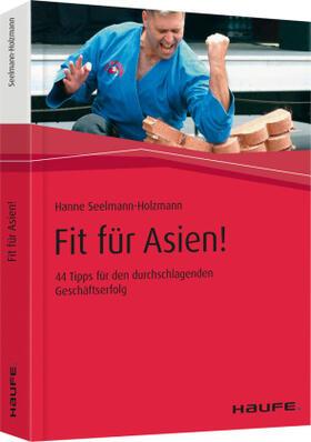 Seelmann-Holzmann | Fit für Asien! | Buch | sack.de