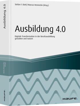 Dietl / Hennecke | Ausbildung 4.0 | Buch | sack.de