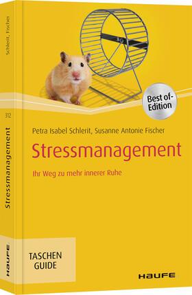 Schlerit / Fischer | Stressmanagement | Buch | sack.de