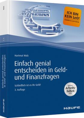 Walz | Einfach genial entscheiden in Geld- und Finanzfragen | Buch | sack.de