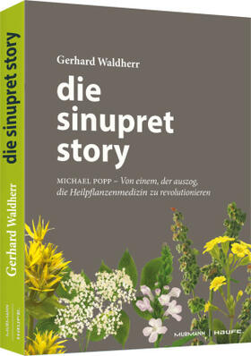 Waldherr | Die Sinupret-Story | Buch | sack.de