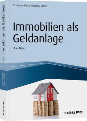 Schulze / Stein / Tietgen | Immobilien als Geldanlage | Buch | sack.de