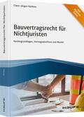 Korbion |  Bauvertragsrecht für Nichtjuristen - inkl. Arbeitshilfen online | Buch |  Sack Fachmedien