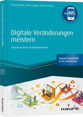 Reinke / Lengler / Fischer | Digitale Veränderungen meistern - inkl. smARt-App | Buch | sack.de