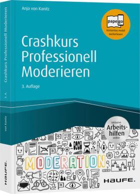 von Kanitz | Crashkurs Professionell Moderieren | Buch | sack.de